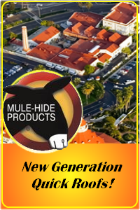 "Mule-Hide A New Generation ""Fast Roof!"""